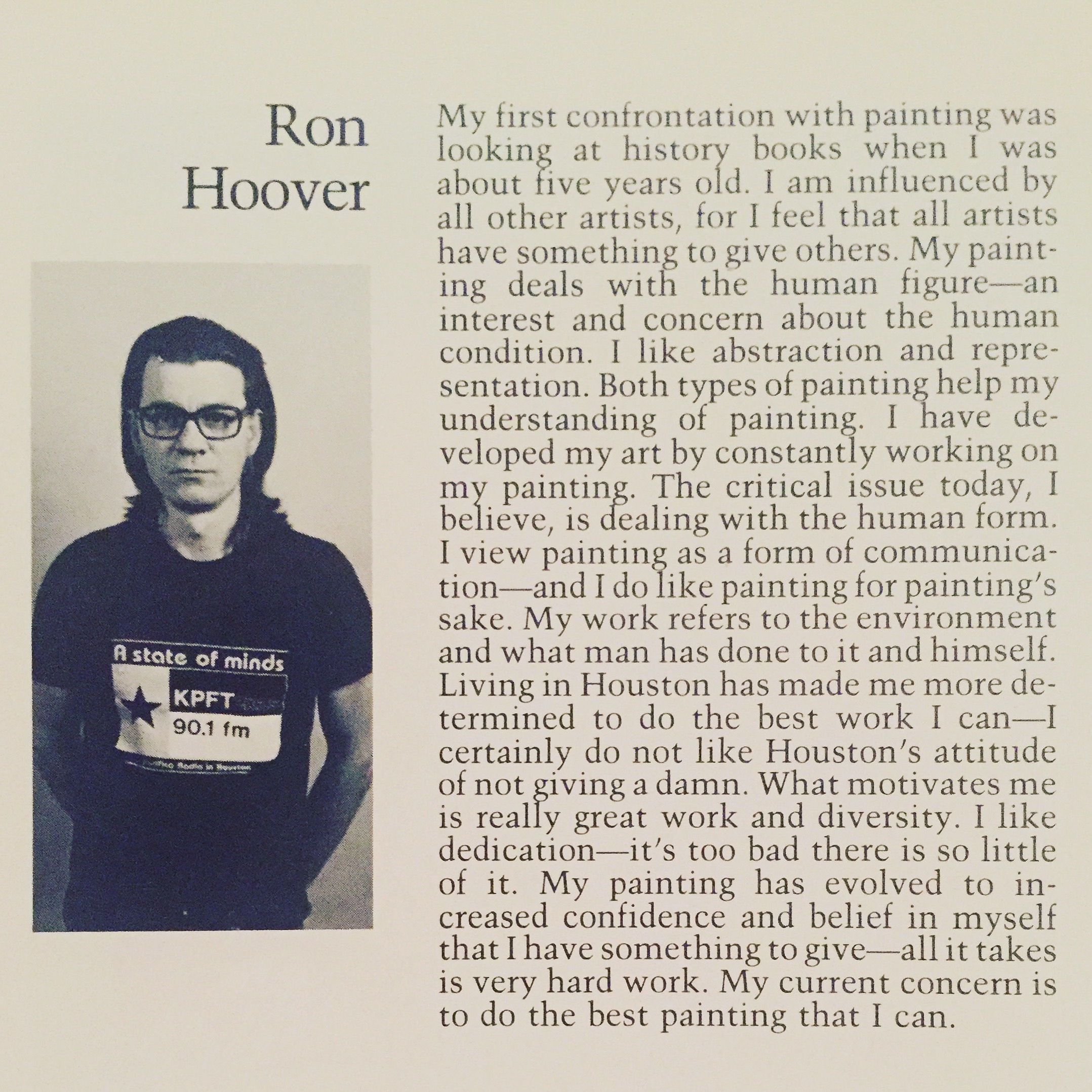 Ron Hoover, Artist's statement, Fresh Paint: The Houston School exhibition catalog, p134, Museum of Fine Arts Houston
